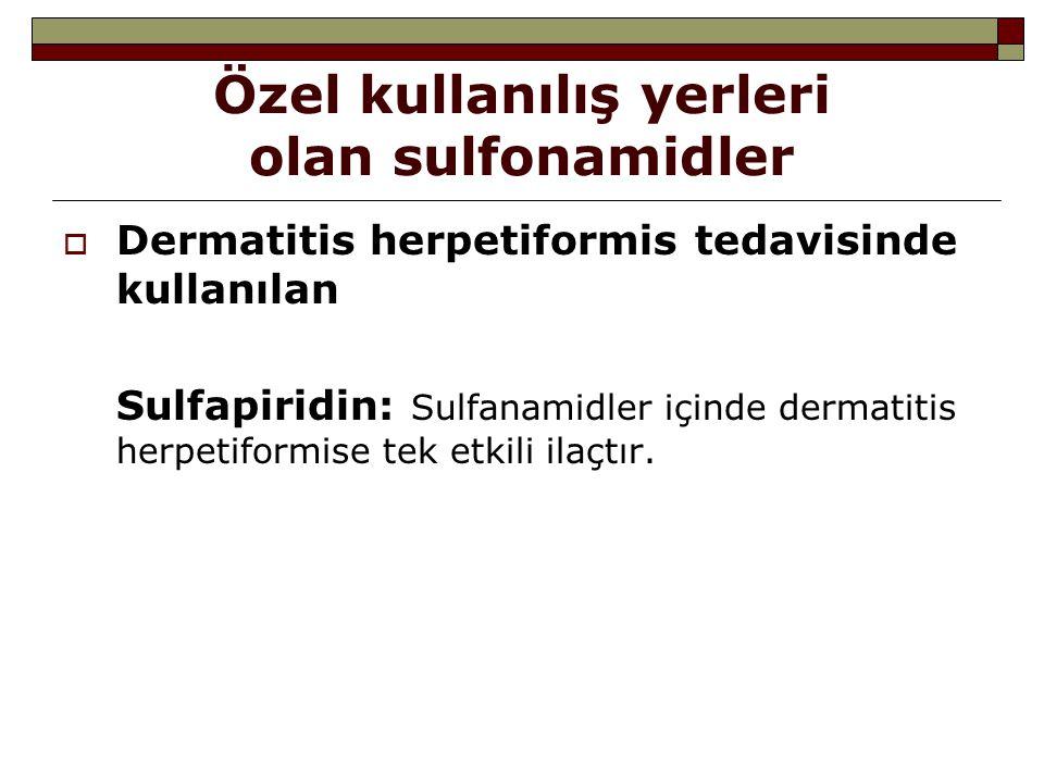 Özel kullanılış yerleri olan sulfonamidler