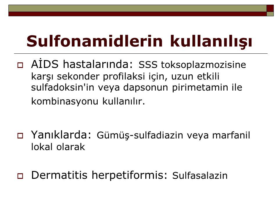 Sulfonamidlerin kullanılışı