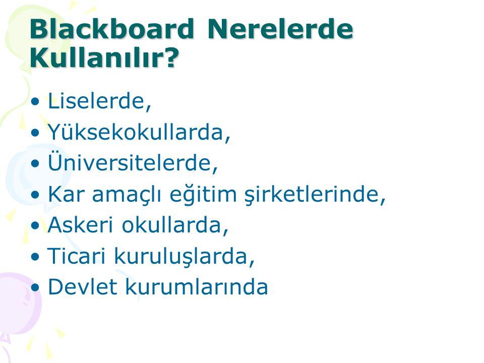 Blackboard Nerelerde Kullanılır