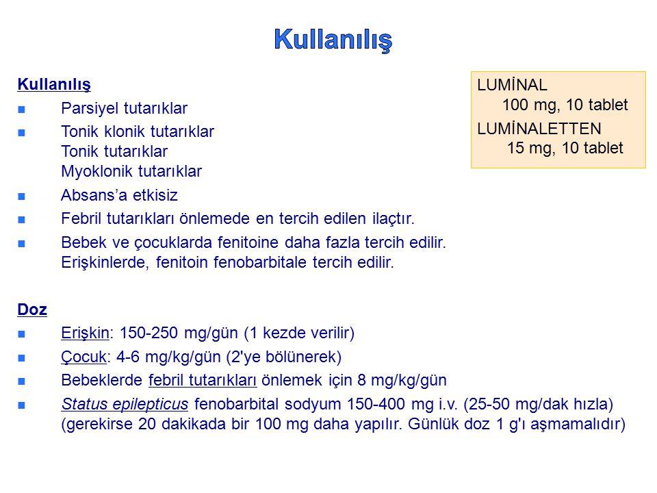 Kullanılış Kullanılış LUMİNAL 100 mg, 10 tablet Parsiyel tutarıklar