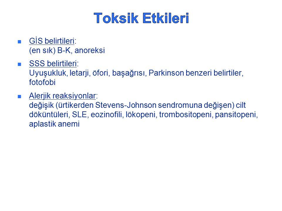 Toksik Etkileri GİS belirtileri: (en sık) B-K, anoreksi