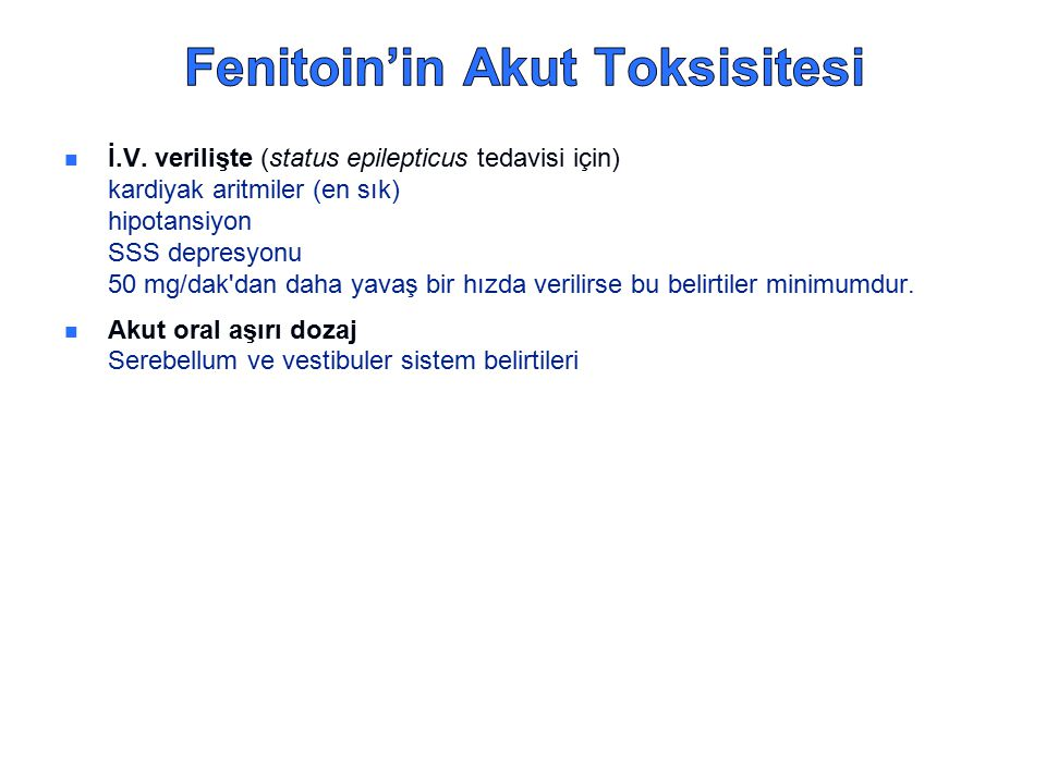 Fenitoin'in Akut Toksisitesi
