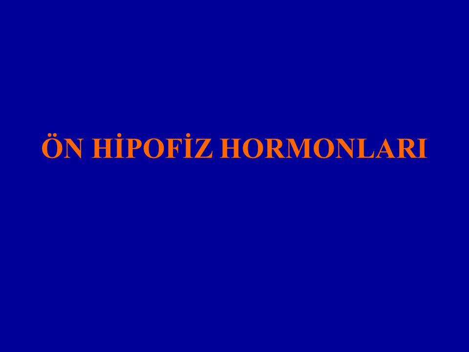 ÖN HİPOFİZ HORMONLARI