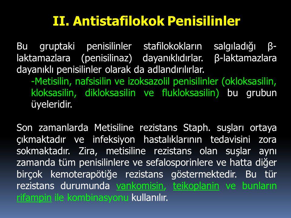 II. Antistafilokok Penisilinler