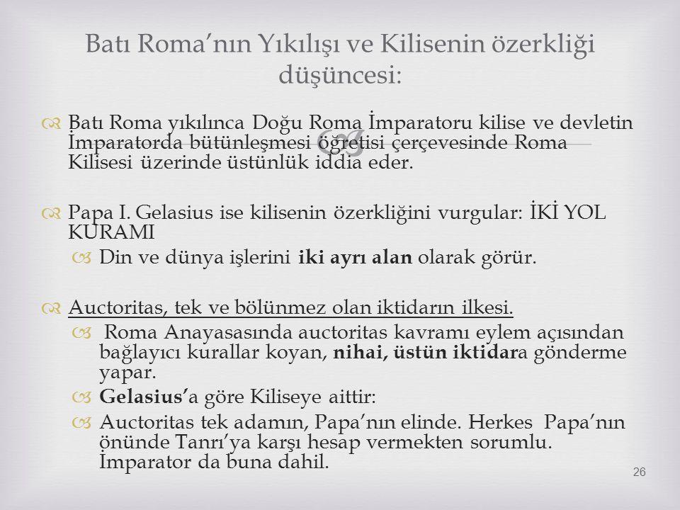 Batı Roma'nın Yıkılışı ve Kilisenin özerkliği düşüncesi:
