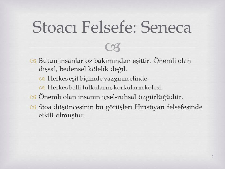 Stoacı Felsefe: Seneca