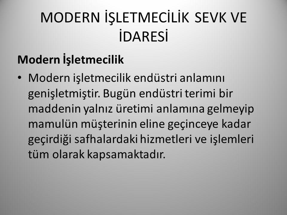 MODERN İŞLETMECİLİK SEVK VE İDARESİ