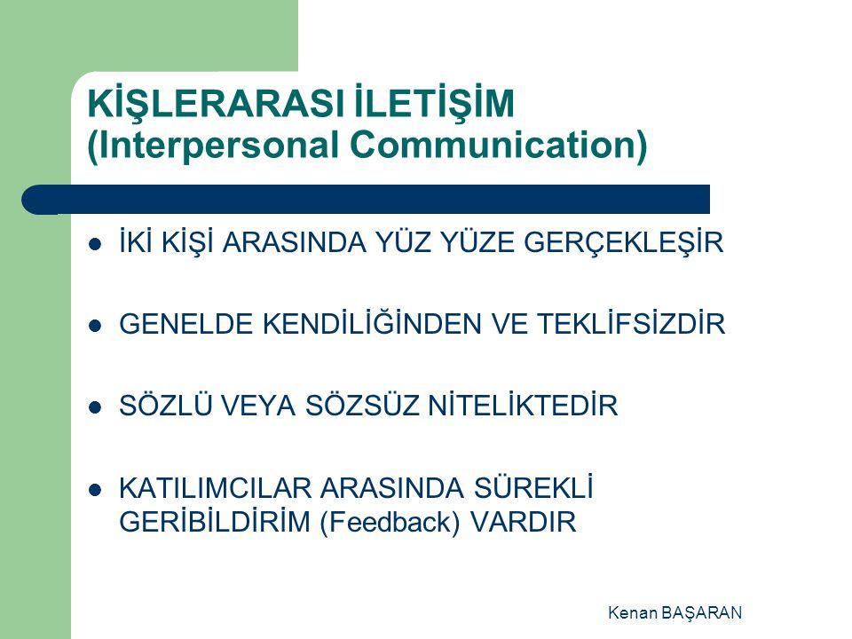 KİŞLERARASI İLETİŞİM (Interpersonal Communication)