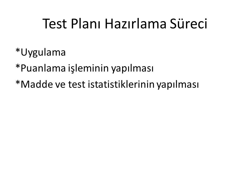 Test Planı Hazırlama Süreci
