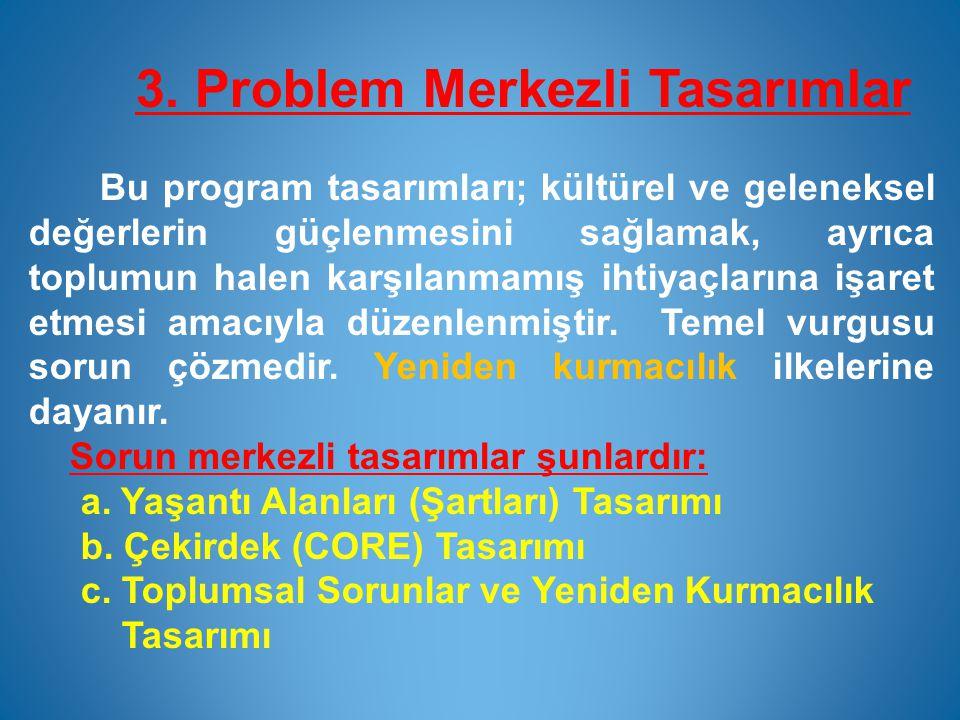 3. Problem Merkezli Tasarımlar
