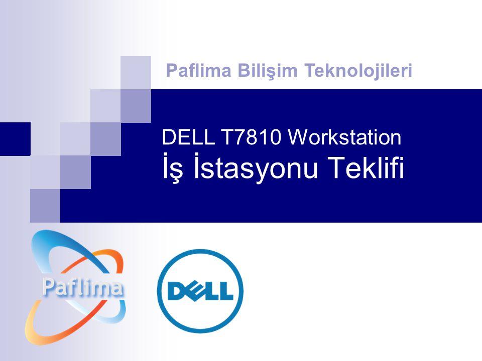 DELL T7810 Workstation İş İstasyonu Teklifi