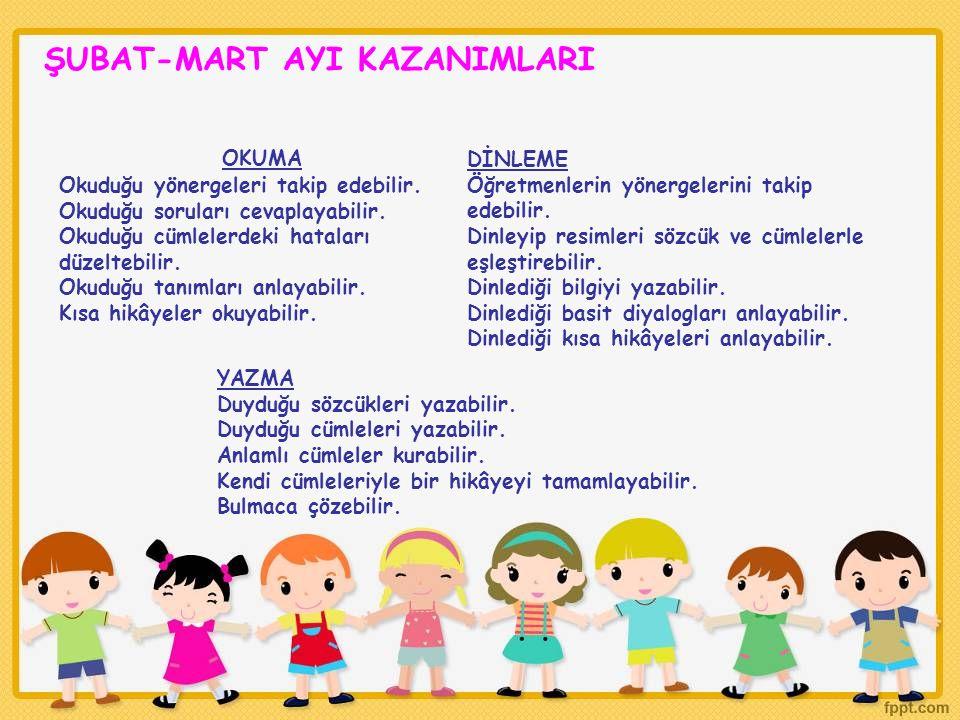 ŞUBAT-MART AYI KAZANIMLARI