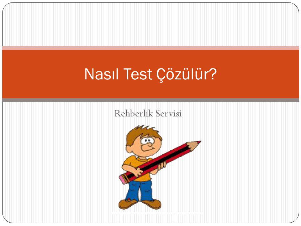 Nasıl Test Çözülür Rehberlik Servisi