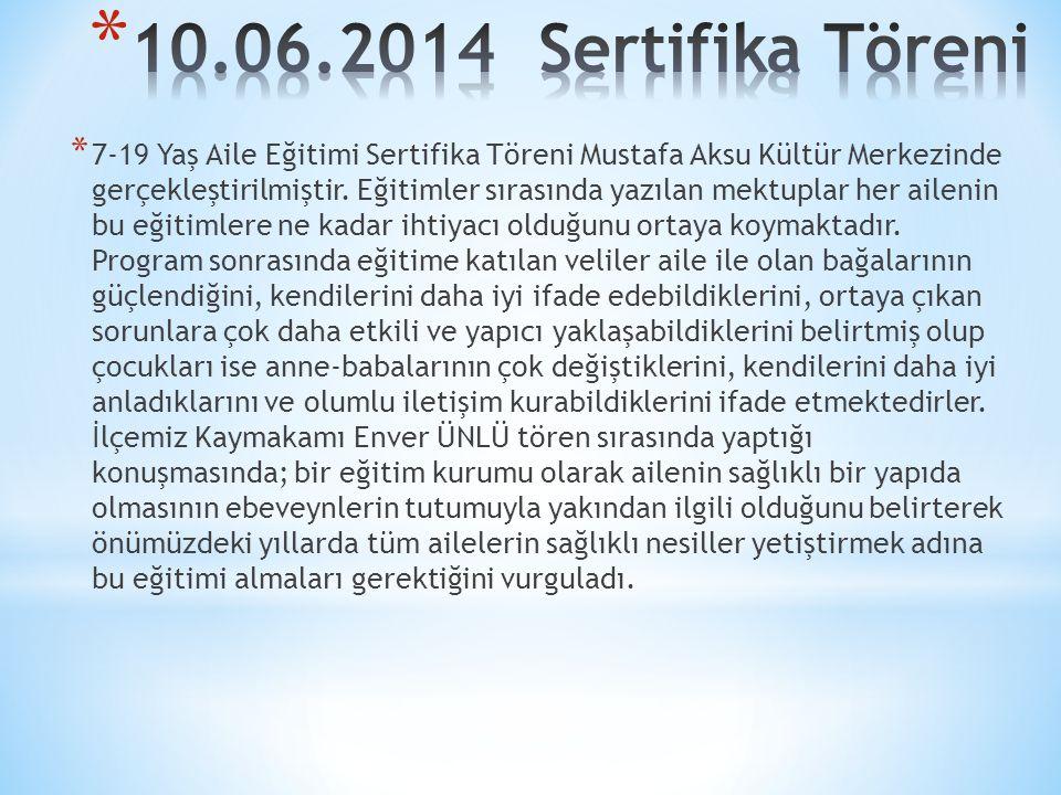 10.06.2014 Sertifika Töreni