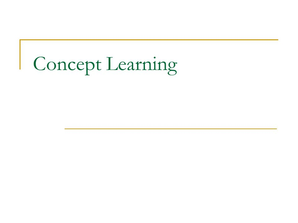 Concept Learning