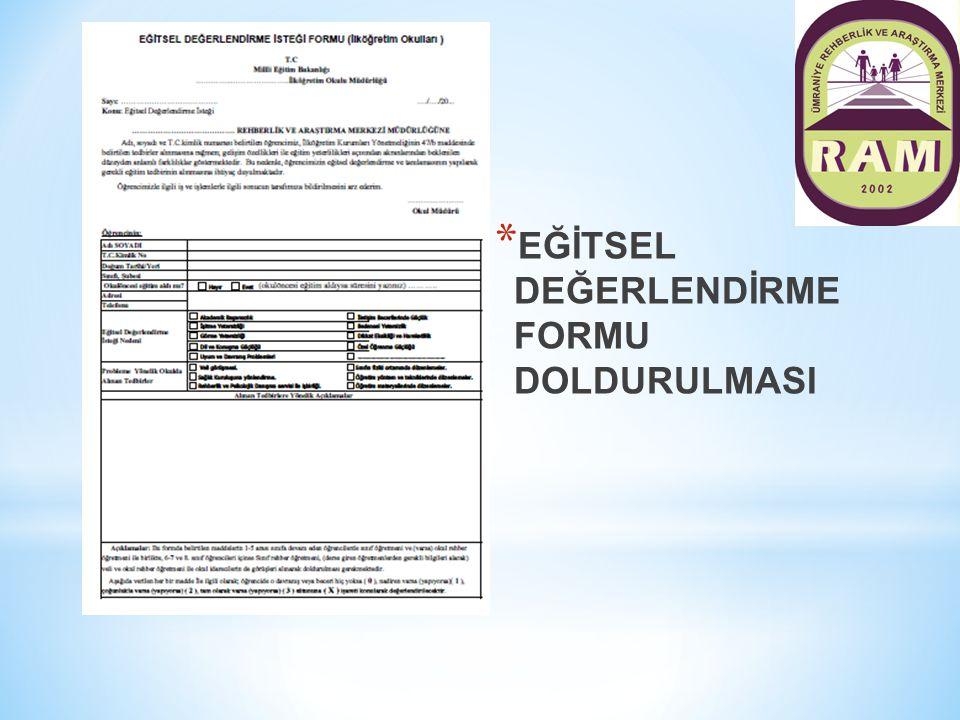 EĞİTSEL DEĞERLENDİRME FORMU DOLDURULMASI