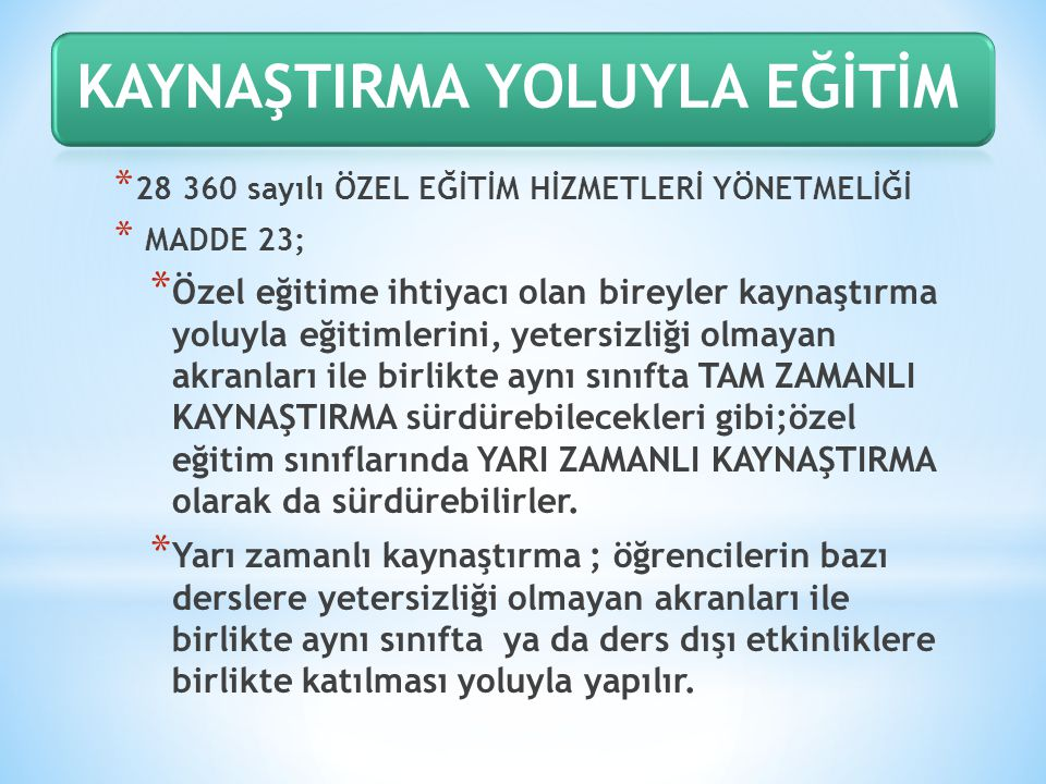 KAYNAŞTIRMA YOLUYLA EĞİTİM