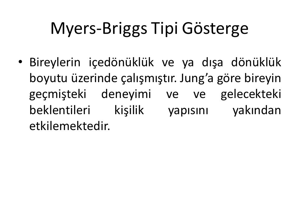 Myers-Briggs Tipi Gösterge