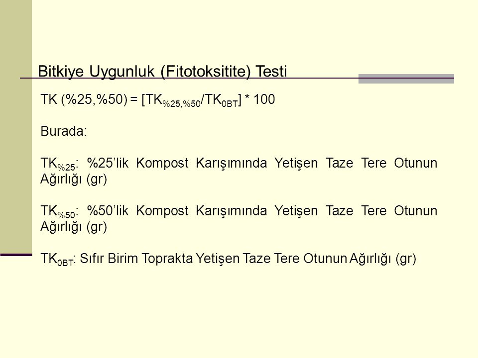 Bitkiye Uygunluk (Fitotoksitite) Testi