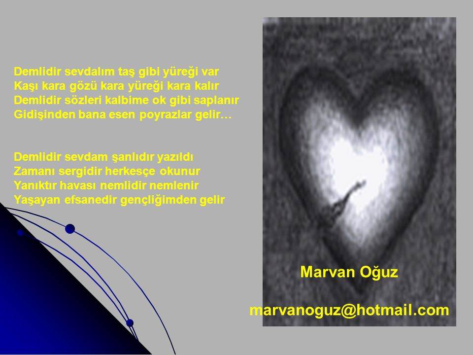 Marvan Oğuz marvanoguz@hotmail.com