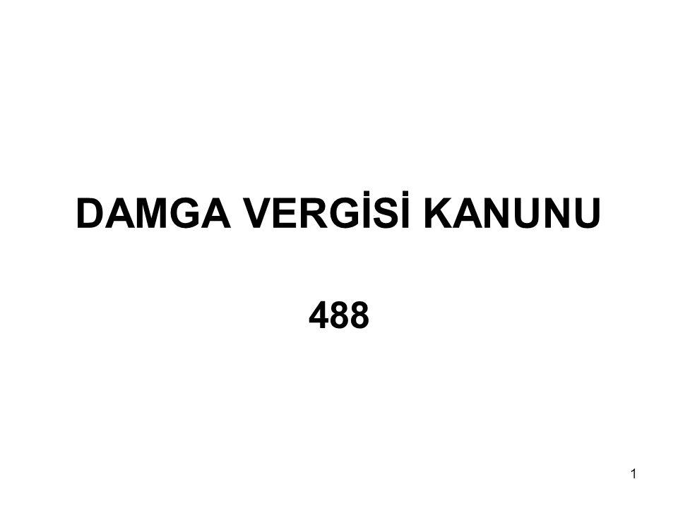 DAMGA VERGİSİ KANUNU 488