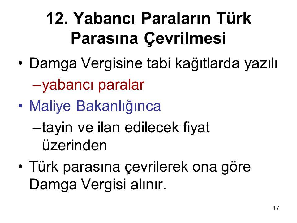 12. Yabancı Paraların Türk Parasına Çevrilmesi