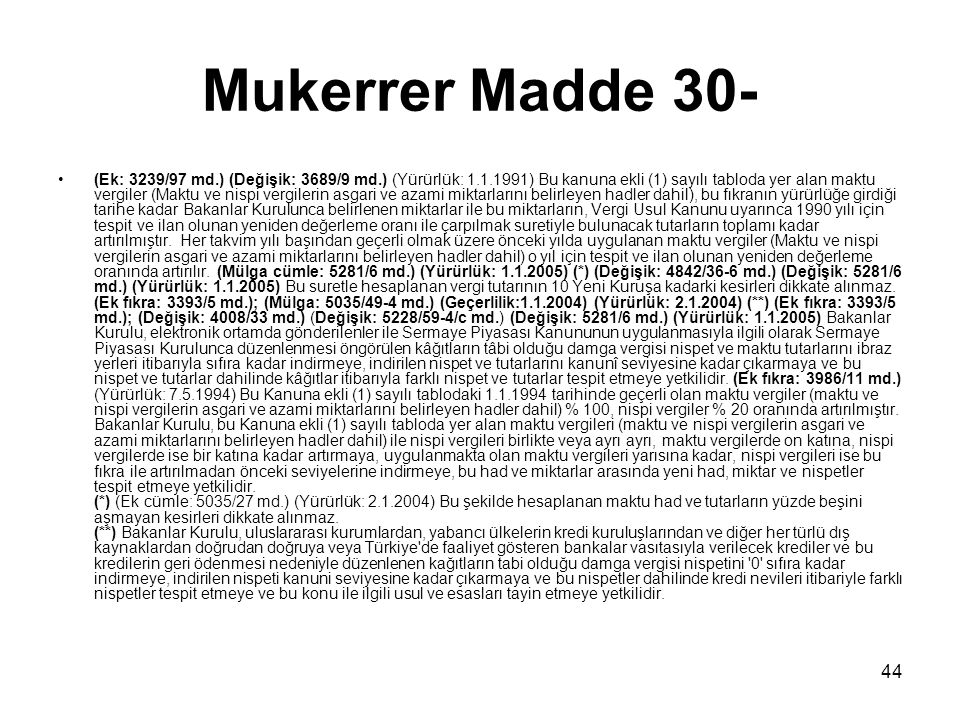 Mukerrer Madde 30-
