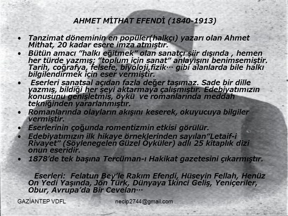 AHMET MİTHAT EFENDİ (1840-1913)