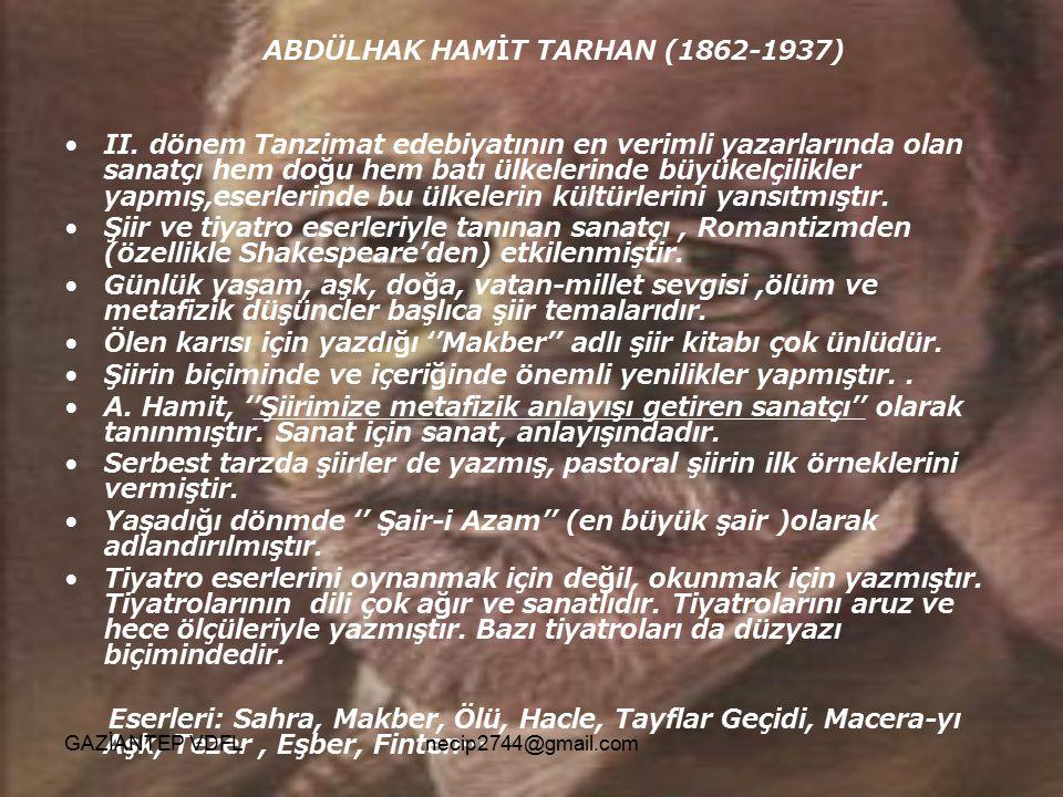 ABDÜLHAK HAMİT TARHAN (1862-1937)