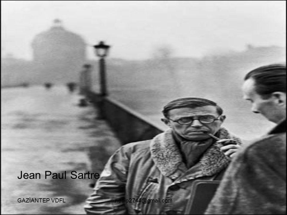 Jean Paul Sartre GAZİANTEP VDFL necip2744@gmail.com