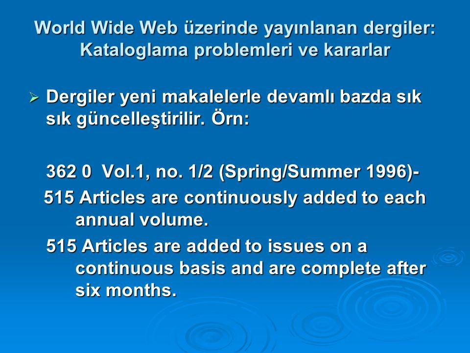 World Wide Web üzerinde yayınlanan dergiler: Kataloglama problemleri ve kararlar
