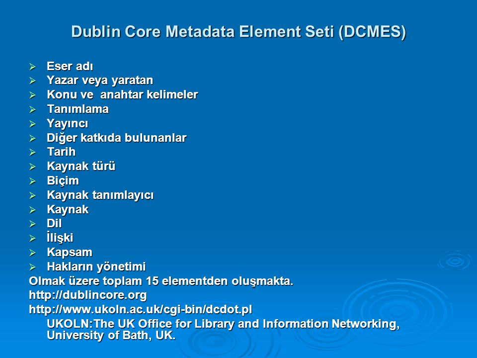 Dublin Core Metadata Element Seti (DCMES)