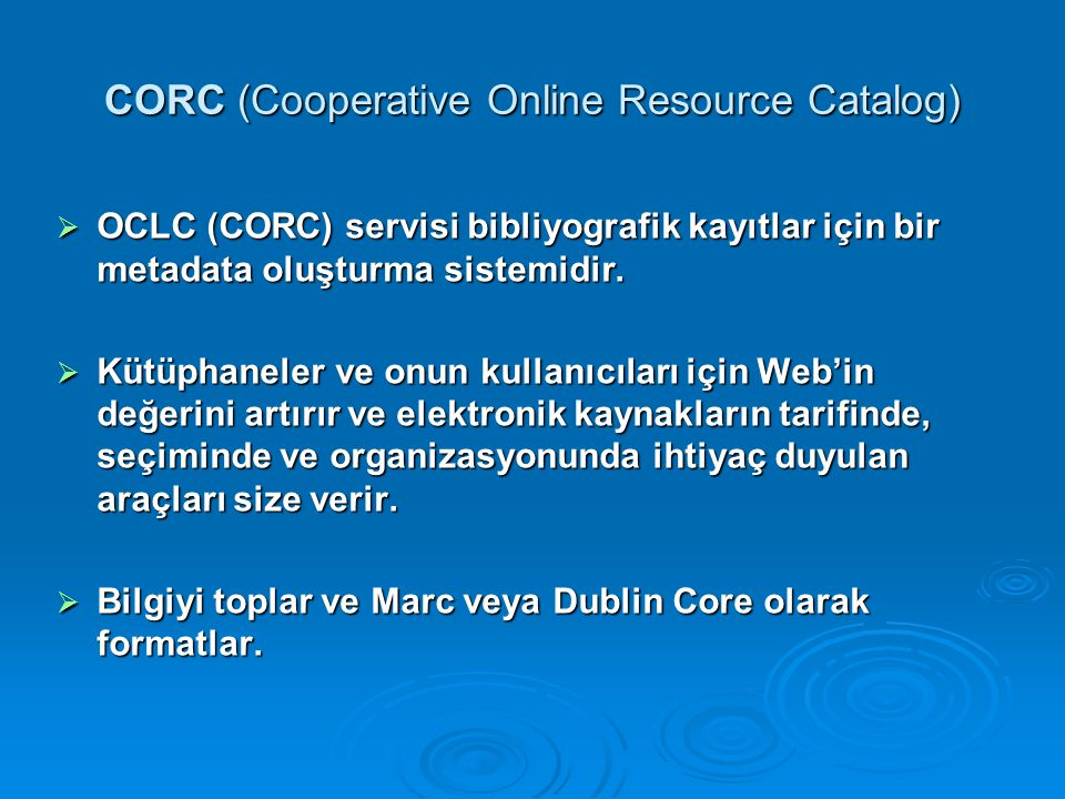 CORC (Cooperative Online Resource Catalog)