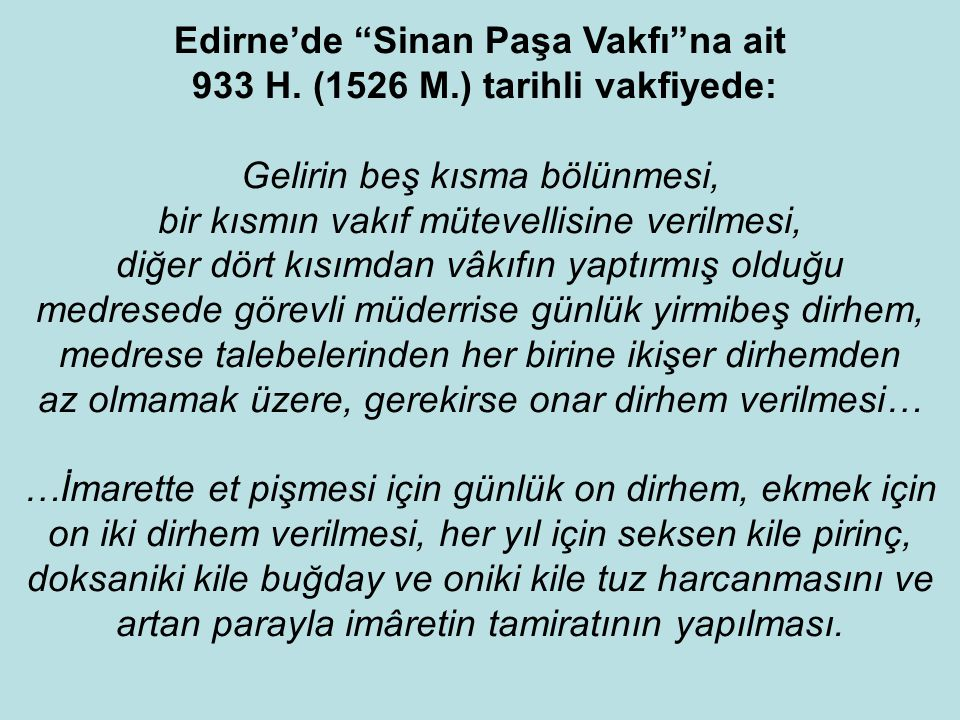Edirne'de Sinan Paşa Vakfı na ait