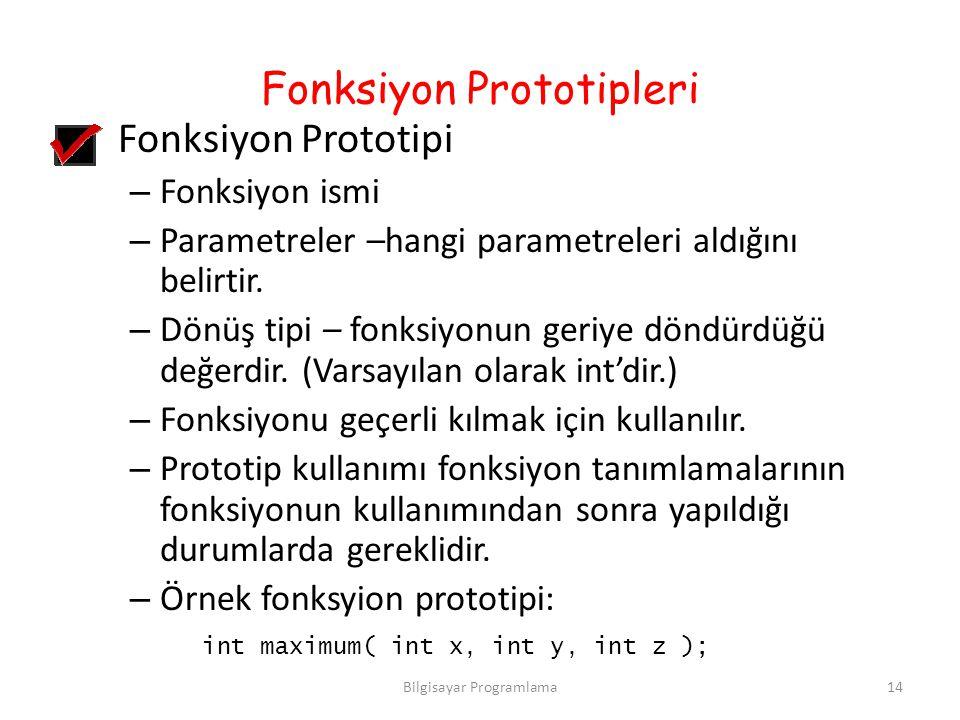 Fonksiyon Prototipleri