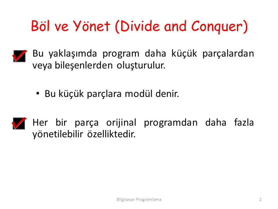 Böl ve Yönet (Divide and Conquer)