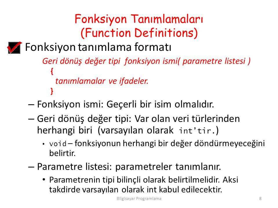 Fonksiyon Tanımlamaları (Function Definitions)