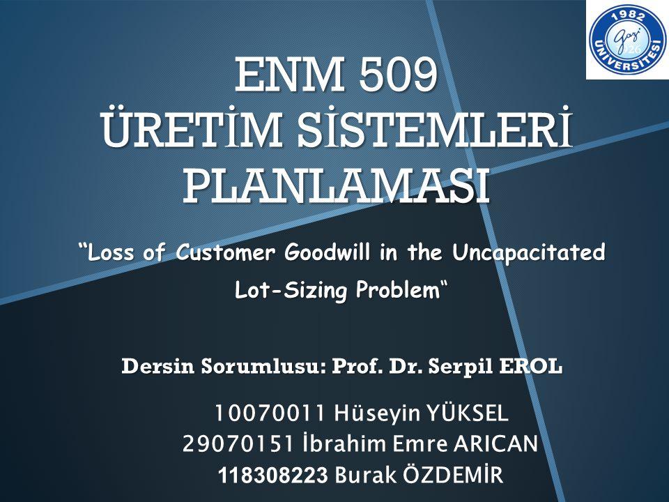 ENM 509 ÜRETİM SİSTEMLERİ PLANLAMASI