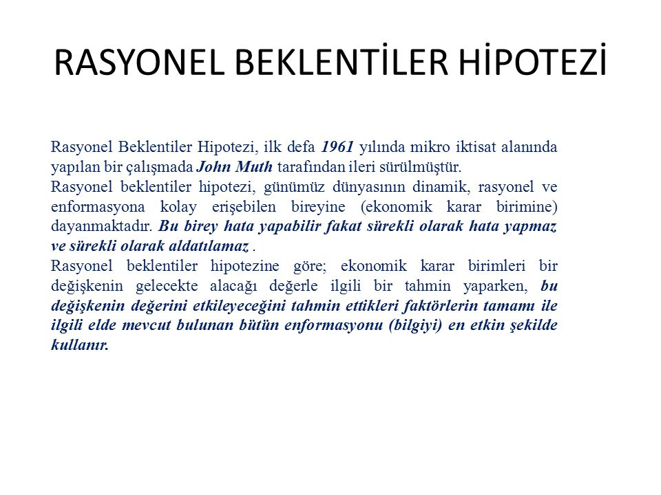 RASYONEL BEKLENTİLER HİPOTEZİ