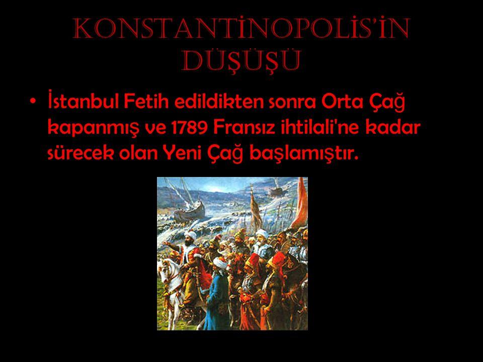 KONSTANTİNOPOLİS'İN DÜŞÜŞÜ