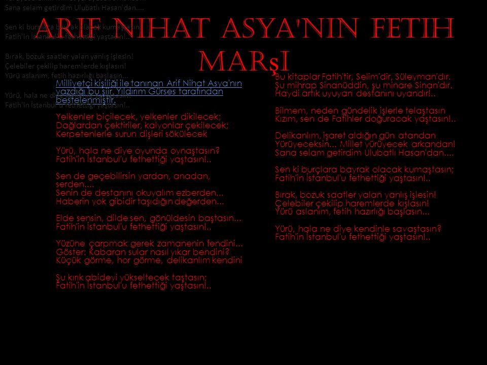 Arif Nihat Asya nın Fetih Marşı