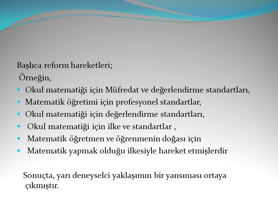 Başlıca reform hareketleri;