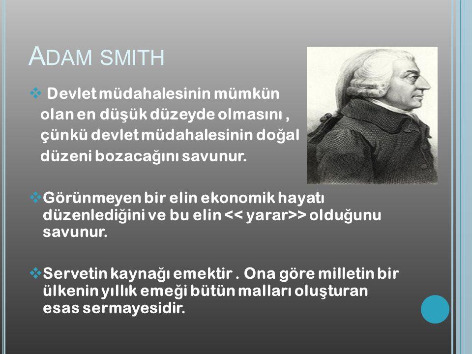 Adam smith Devlet müdahalesinin mümkün