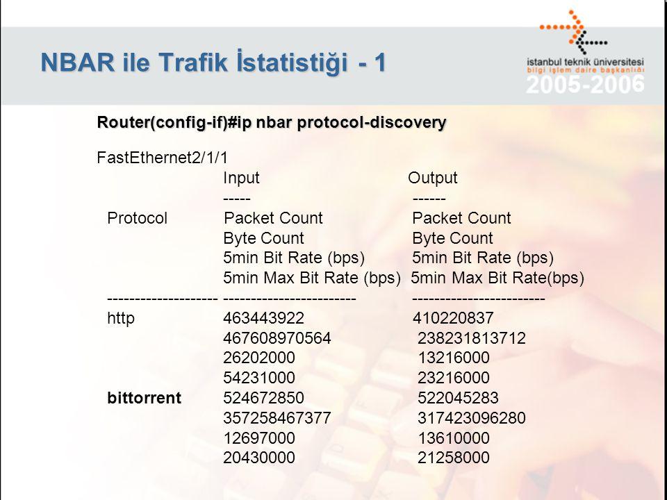 NBAR ile Trafik İstatistiği - 1
