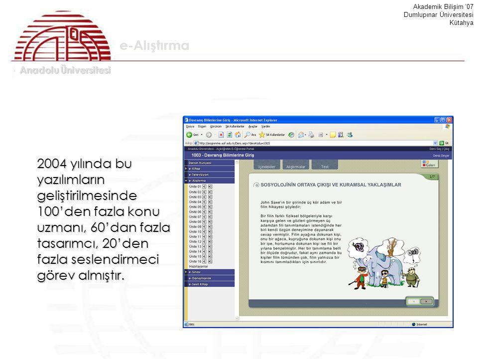 Akademik Bilişim '07 Dumlupınar Üniversitesi. Kütahya. e-Alıştırma.