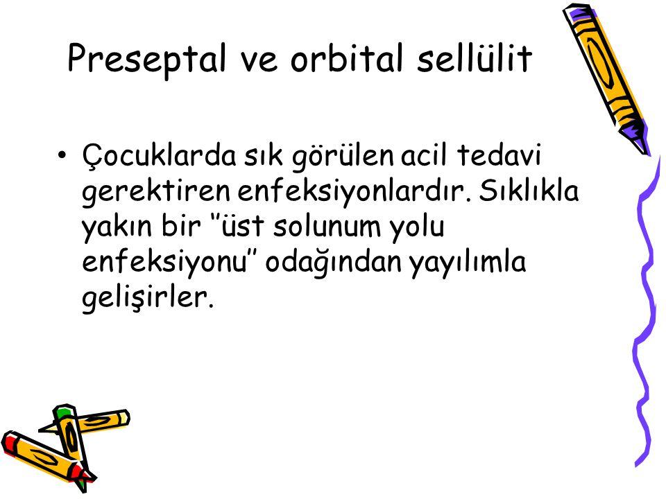 Preseptal ve orbital sellülit