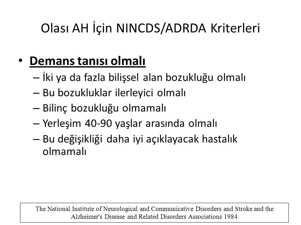 Olası AH İçin NINCDS/ADRDA Kriterleri