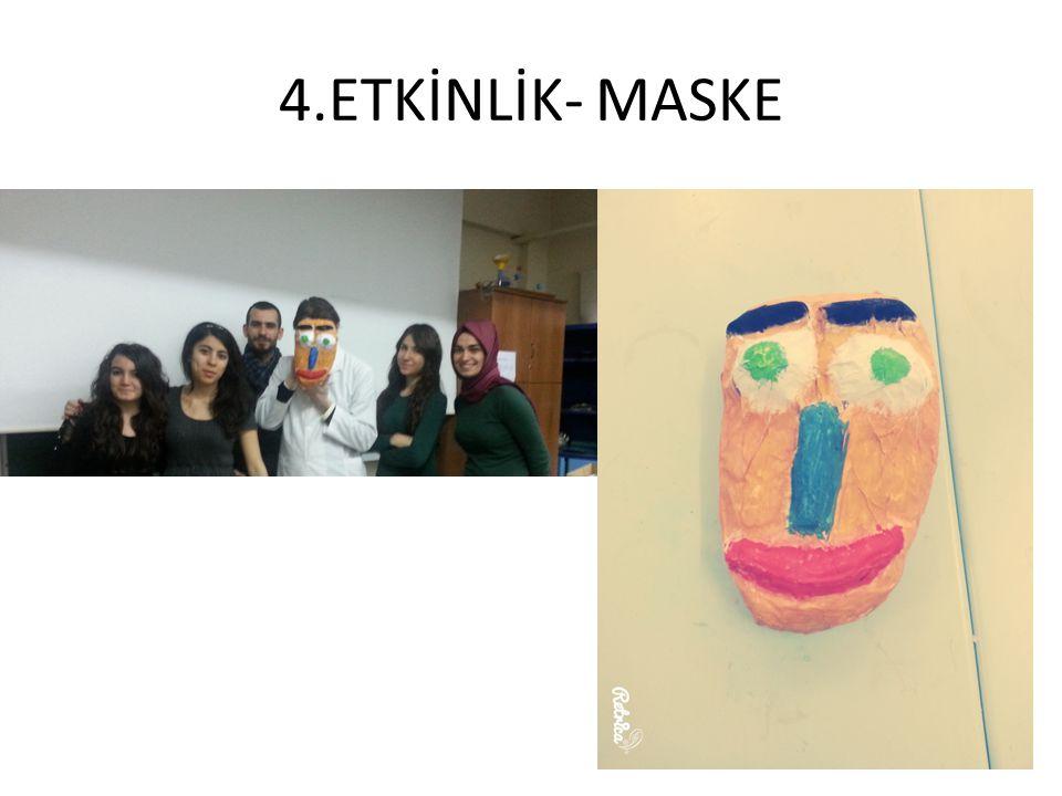 4.ETKİNLİK- MASKE
