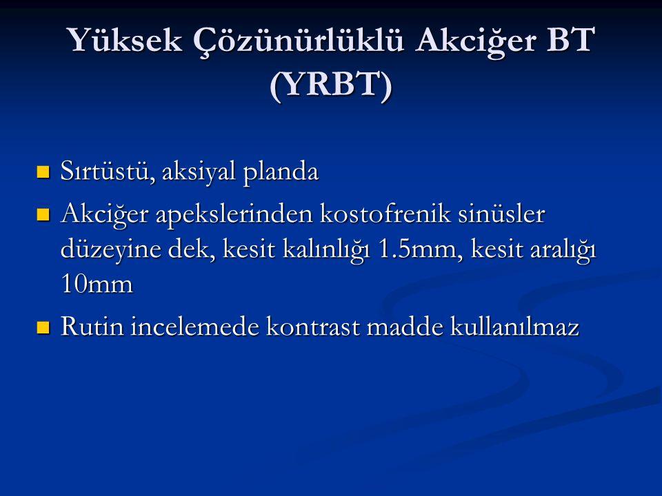 Yüksek Çözünürlüklü Akciğer BT (YRBT)