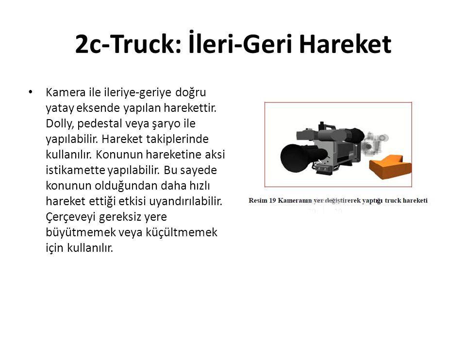 2c-Truck: İleri-Geri Hareket